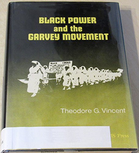 Black Power and the Garvey Movement: Vincent, Theodore G.