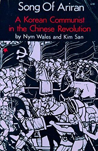9780878670215: Song of Ariran: Korean Communist in the Chinese Revolution