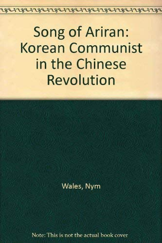 9780878670215: Song of Ariran: A Korean Communist in the Chinese revolution