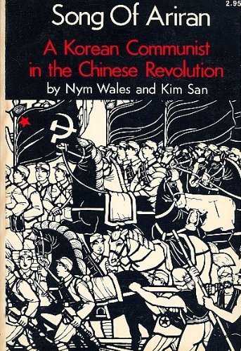 9780878670222: Song of Ariran: A Korean Communist in the Chinese Revolution