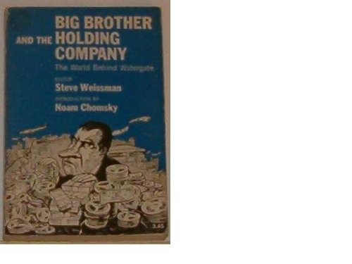 Big Brother and the Holding Company: The World Behind Watergate