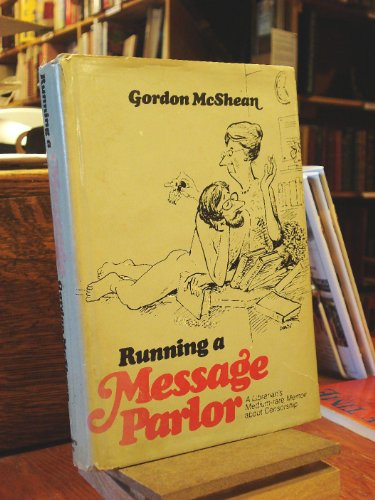 9780878670680: Running a Message Parlor: A Librarian's Medium-Rare Memoir About Censorship