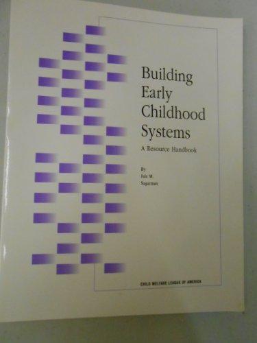 Building Early Childhood System: Jule Surgarman