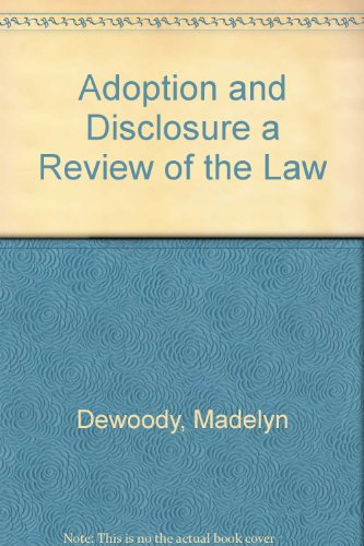 9780878685776: Adoption and Disclosure a Review of the Law