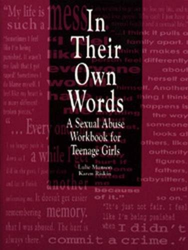 9780878685967: In Their Own Words: A Sexual Abuse Workbook for Teenage Girls
