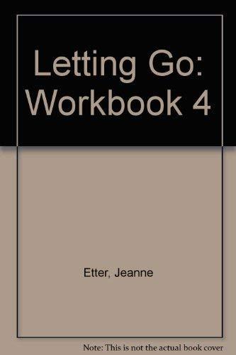 9780878686728: Letting Go: Workbook 4