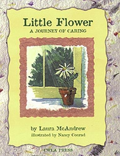 9780878687145: Little Flower: A Journey of Caring