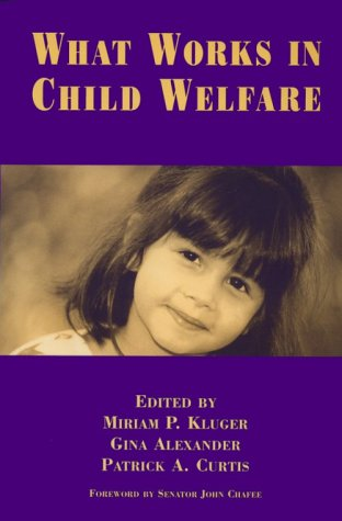 9780878687435: What Works in Child Welfare 1st edition
