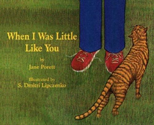 When I Was Little Like You (Paperback): Jane Porett