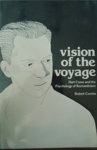 9780878700349: Vision of the voyage: Hart Crane and the psychology of romanticism