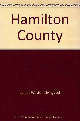 Hamilton County (Tennessee county history series): Livingood, James Weston