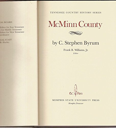 McMinn County (Tennessee County History Series, 54): Byrum, Stephen R.