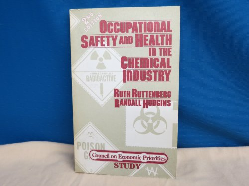 Occupational Safety and Health in the Chemical: Ruttenberg, Ruth