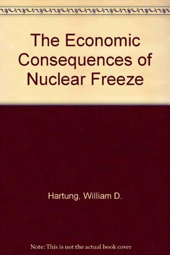 9780878710232: Economic Consequences of a Nuclear Freeze