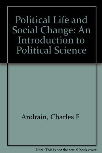 Political life and social change;: Readings for introductory political science (Duxbury Press ...