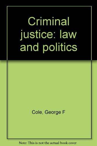 9780878720361: Criminal justice: law and politics