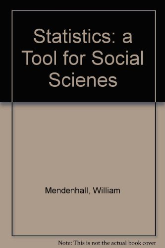 Statistics: A Tool for the Social Sciences (9780878720538) by William Mendenhall; etc.