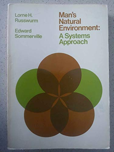 9780878720705: Man's Natural Environment: A Systems Approach