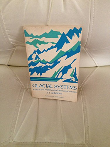 9780878720712: Glacial Systems