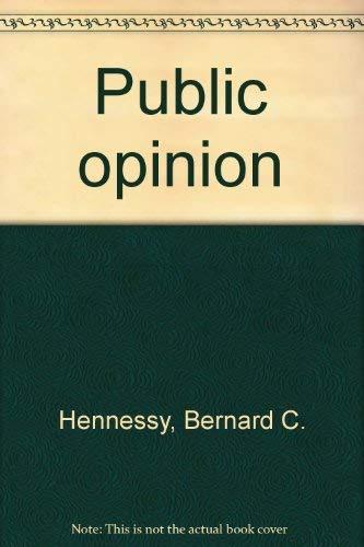 Public Opinion, 3rd edition: Hennessy, Bernard C.