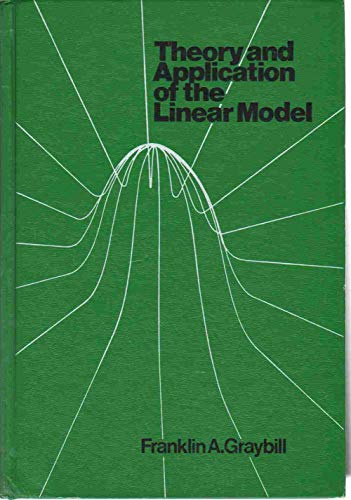 9780878721085: Theory and Application of the Linear Model