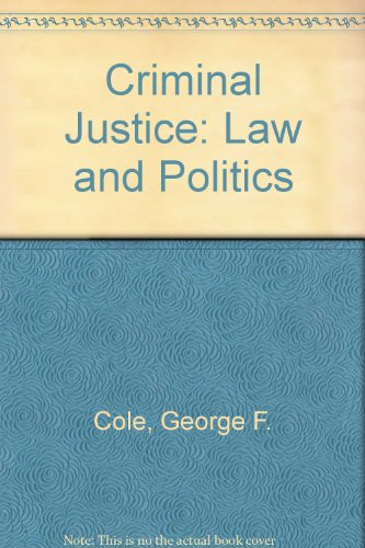 9780878721139: Criminal Justice: Law and Politics