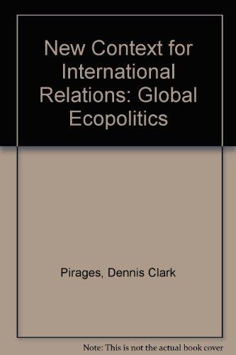 9780878721658: New Context for International Relations: Global Ecopolitics (Duxbury Press series in international studies)