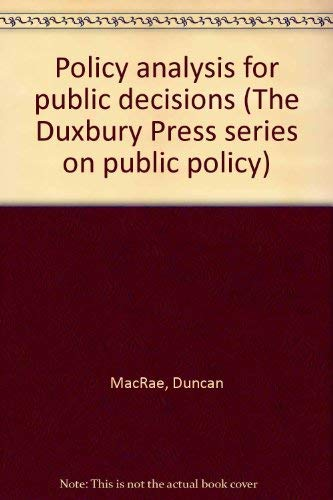9780878722075: Policy analysis for public decisions (The Duxbury Press series on public policy)