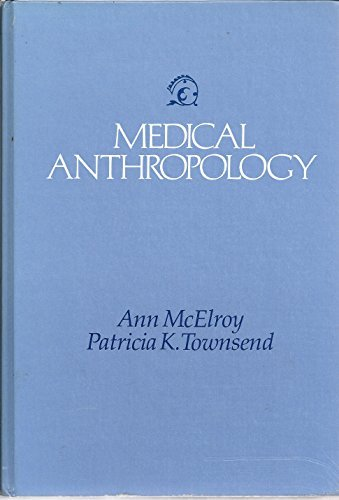9780878722167: Medical Anthropology in Ecological Perspective