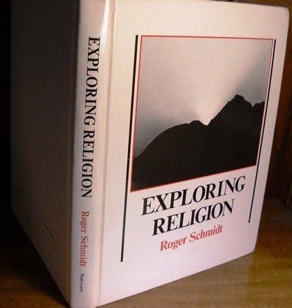 Exploring Religion: Schmidt, Roger