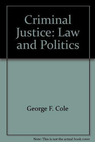 9780878722471: Criminal justice: Law and politics