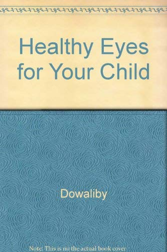 9780878730278: Healthy Eyes for Your Child