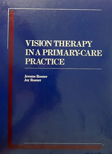 9780878730773: Vision Therapy in a Primary-Care Practice