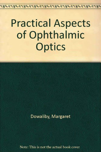 9780878730810: Practical Aspects of Ophthalmic Optics