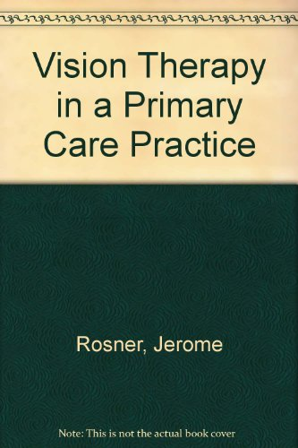9780878730827: Vision Therapy in a Primary Care Practice
