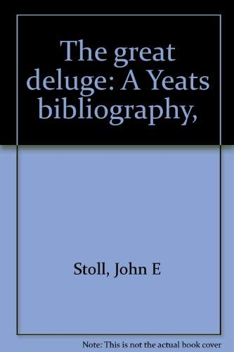 The Great Deluge: A Yeats Bibliography