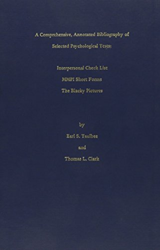 9780878752317: Comprehensive  Annotated Bibliography of Selected Psychological Tests: Interpersonal Check List, MMPI Short Forms, the Blacky Pictures: 001