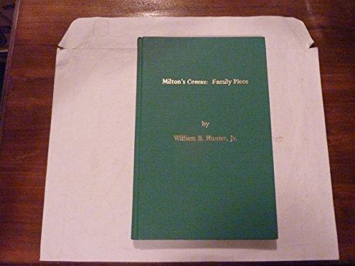 Milton's Comus: Family Piece: Hunter, William B.