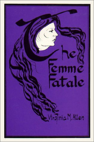 9780878752676: The Femme Fatale: Erotic Icon