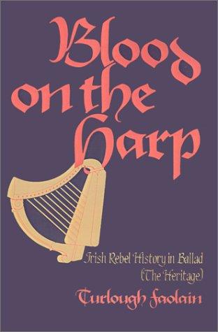 9780878752768: Blood on the Harp: Irish Rebel History in Ballad