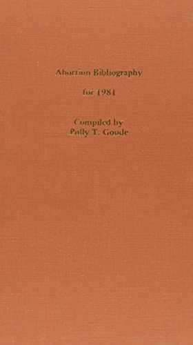 Abortion Bibliography for 1981 (Abortion & Family Planning Bibliography)
