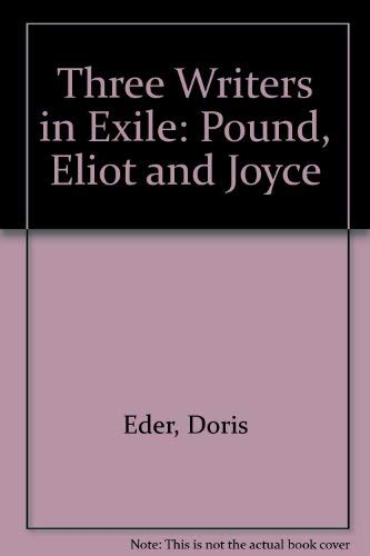 9780878752928: Three Writers in Exile: Pound, Eliot and Joyce