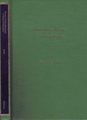 9780878753093: Thomas Hardy's Heroines: A Chorus of Priorities