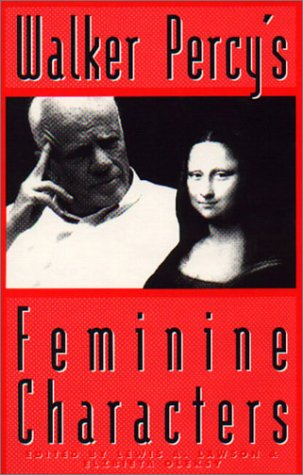 Walker Percy's Feminine Characters: Lawson, Lewis A.
