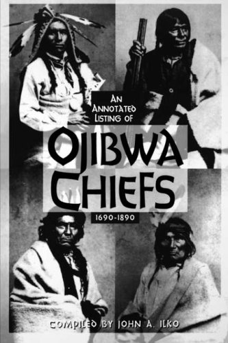 9780878754625: Ojibwa Chiefs, 1690-1890: An Annotated Listing