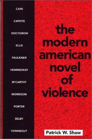 9780878755097: The Modern American Novel of Violence
