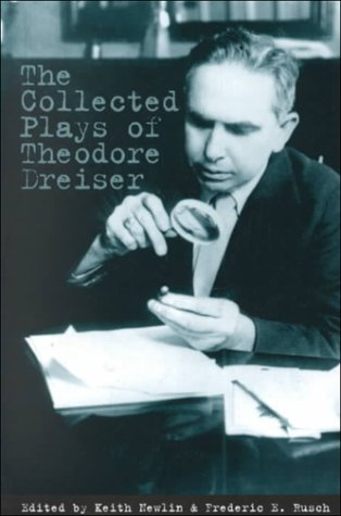 9780878755103: The Collected Plays of Theodore Dreiser