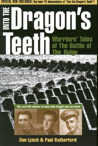9780878755592: Into the Dragon's Teeth: Warriors' Tales of The Battle of The Bulge