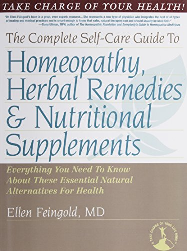 9780878755639: The Complete Self-Care Guide to Homeopathy, Herbal Remedies & Nutritional Supplements