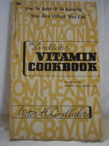 The Vitamin Cook Book: Victor H. Lindlahr